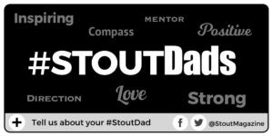 stoutdads fathers day share about your dad facebook at stoutmagazine