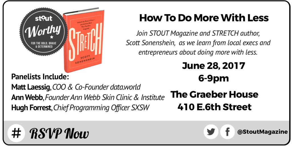 Stout Event: How to do more with less featuring Stretch Author Scott Sonenshein