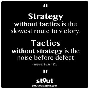 stout quote strategy tactics