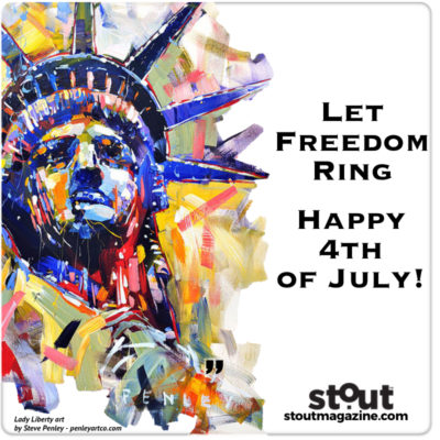 Happy 4th of July from Stout Magazine