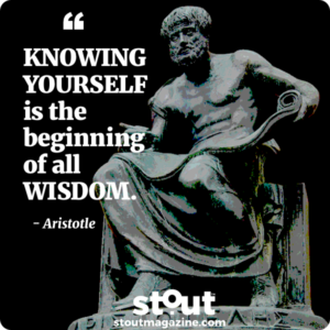 Aristotle - Knowing yourself is the beginning of wisdom