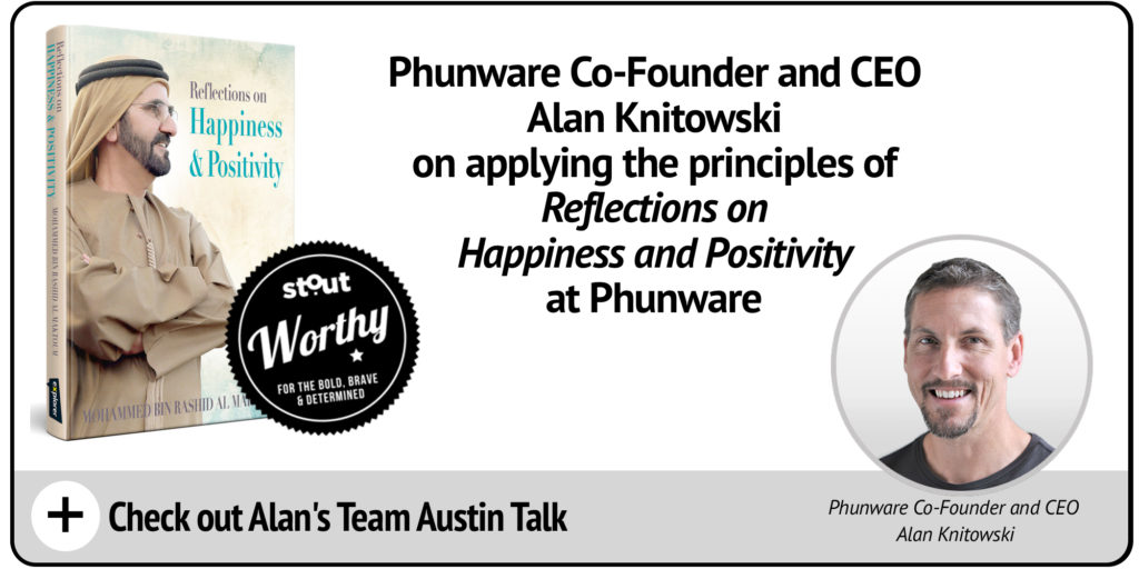 "STOUTWORTHY: Alan Knitowski Shares His Takeaways From The Book ""Reflections on Happiness & Positivity"""