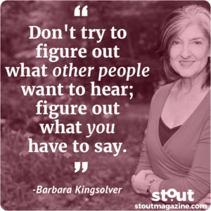 figure-out-what -you-have-to-say_kingsolver