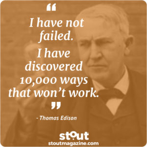 persistance Innovation Thomas Edison I have not