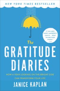 The Gratitude Diaries Janice Kaplan