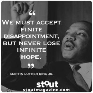 Stout Motivational Monday Dr. Martin Luther King Jr. on hope