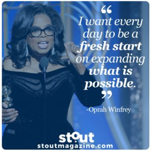 stout_motivational_monday_oprah fresh starts
