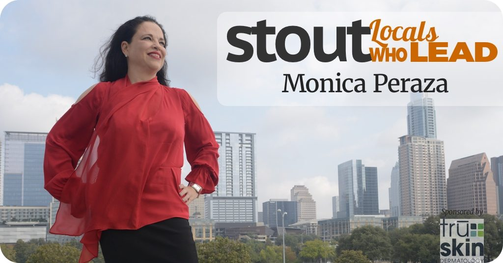 Locals Who Lead: Monica Peraza is #Stout
