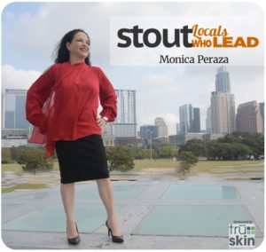 Monica Peraza : An Austin Local Who Leads