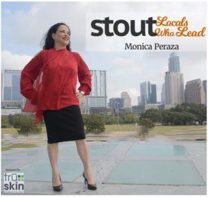 Monica Peraza Stout locals who lead