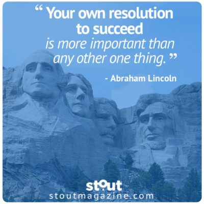 Stout #Monday Motivation for Presidents' Day