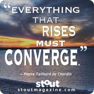 Stout #MondayMotivation Convergence