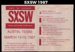 Founded in 1987 in Austin, Texas, SXSW has definitely grown from its humble beginnings.(Original festival schedule from 1987 courtesy of SXSW)