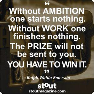 Stout ModaStout Monday Motivation on Entrepreneurship Ralph Waldo Emerson y Motivation on Entrepreenurship Ralph Waldo Emerson