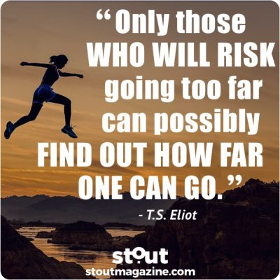 Monday Motivation: Push past fear of risk to reap rewards