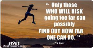 Monday Motivation : How far can you go? T.S. Eliot