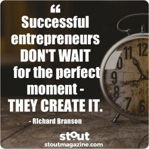 Stout Monday Motivation on Entrepreneurs by Richard Branson