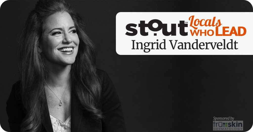 Locals Who Lead: Ingrid Vanderveldt's Empowering Mission