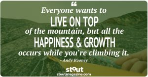Stout Monday Motivation on How to Grow by Andy Rooney