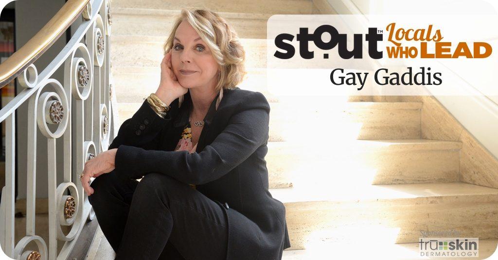 "Locals Who Lead: ""Cowgirl Power""broker Gay Gaddis"