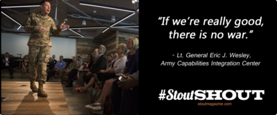#StoutSHOUT: Lt. General Eric Wesley Is Incubating an Army