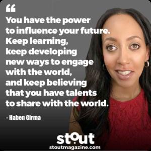 Monday Motivation: Haben Girma On The Power Of Engagement