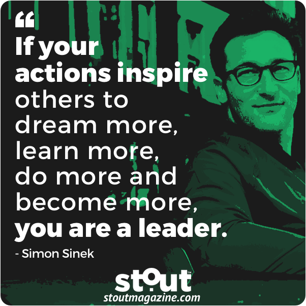 "Stout Monday Motivation: Use Simon Sinek's inspiring call to find your ""why?"" and our Stout Action Plan to level up and lead by example."