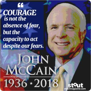 John McCain - Leading With Courage, Conviction and Ownership Of Both Success and Failure