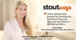 Stoutways: Ann Webb Survivor, Super Mom and Skin Savior