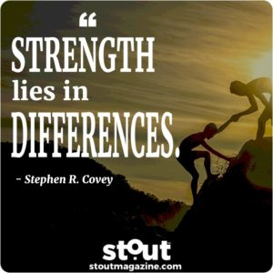 Strength Lies In differences quote from Stephen Covey 7 Habits of Highly Successful People