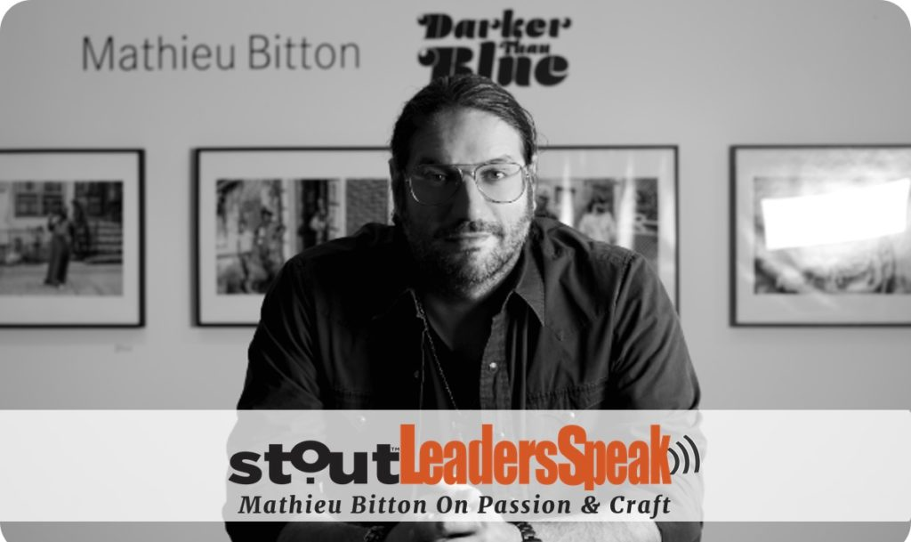 Leaders Speak: Mathieu Bitton On  Passion And Craft