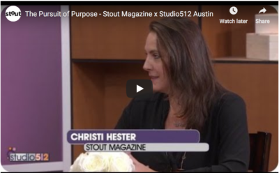 Stout Magazine's Christi Hester Talks Purpose