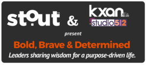 stout and kxan studio512 present leadership live