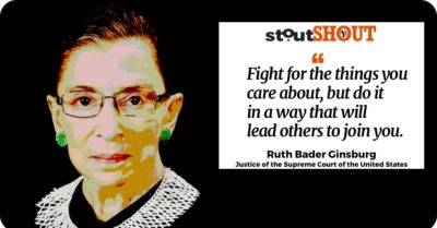 StoutSHOUT: To Ruth Bader Ginsburg For Challenging The Status Quo