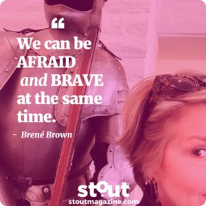 Brené Brown Drop Your Armor, Find Your Courage