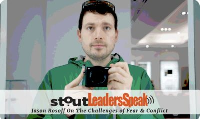 Leaders Speak: Jason Rosoff On The Challenges of Fear & Conflict