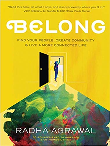 belong radha agrawal community building stout magazine SXSW