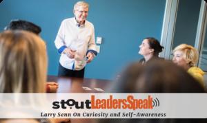 stout-leaders-speak_Larry-senn