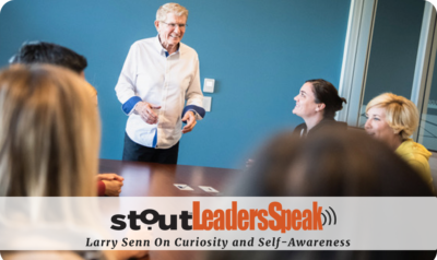 Leaders Speak: Larry Senn On The Power Of Self-Awareness & Curiosity