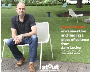 stout-insights-sam-decker-reinvention