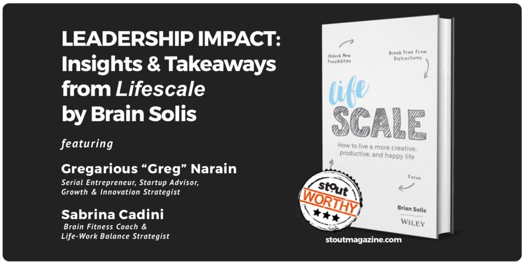 Stoutworthy: Two Leaders Share Perspective On Brian Solis' New Book Lifescale