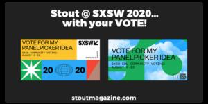 stout-sxsw-panel-picker-2020_1000x500 copy