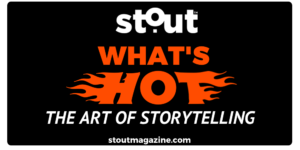 stout_whats-hot_storytelling