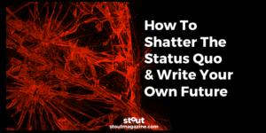 stout-sxsw_nextlife-panel_shatter-status-quo
