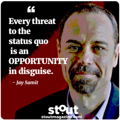Monday Motivation:  Disrupt To Deliver Inspired By Jay Samit