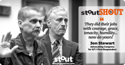 #stoutSHOUT To Jon Stewart For Standing Up For  9/11 First Responders