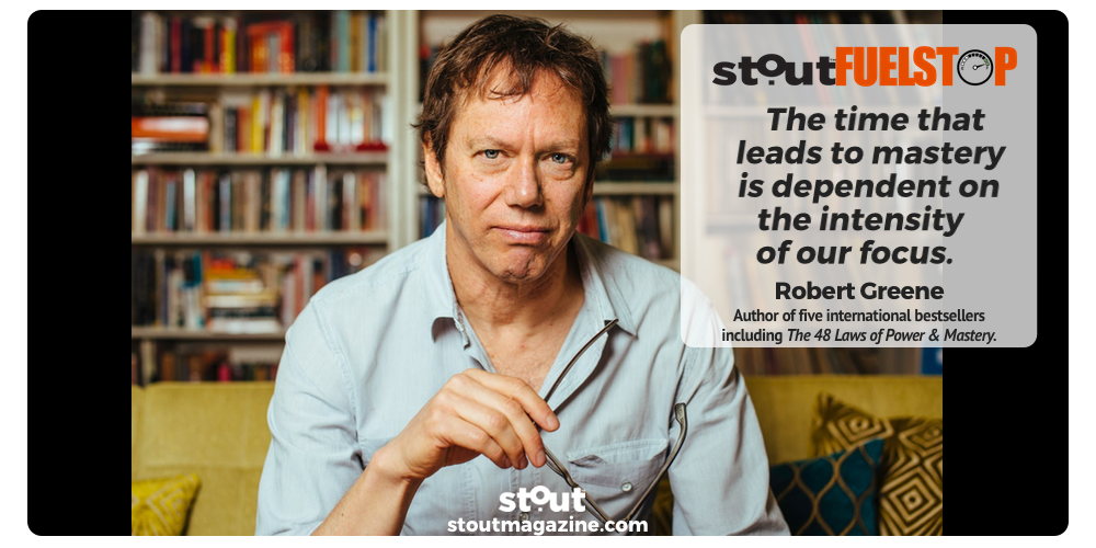 #FUELSTOP: Robert Greene's Five Step Path To Mastery