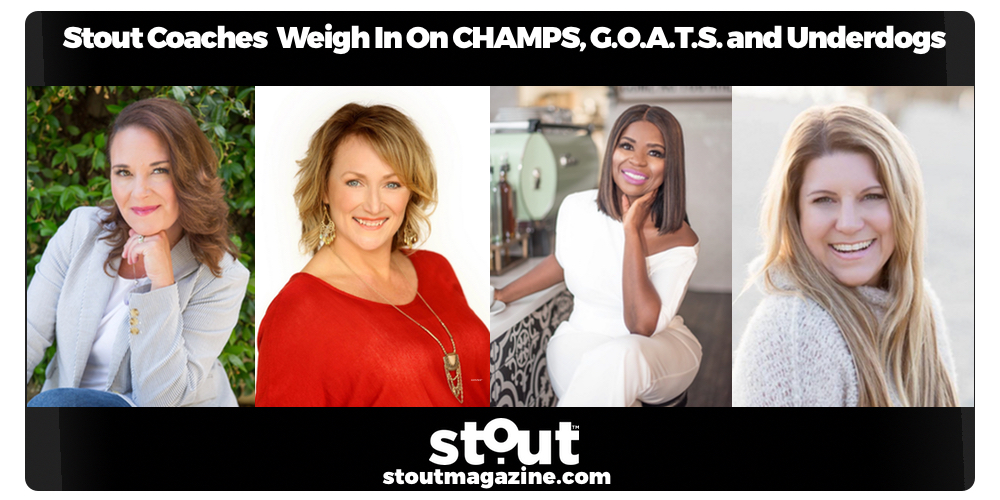Stout Coaches & Conscious Leaders Weigh In On CHAMPS, G.O.A.T.S. and Underdogs