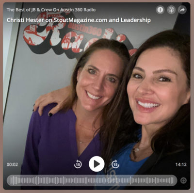 Austin360 Radio:  Christi Hester Talks Purpose & Leadership With Amy Edwards