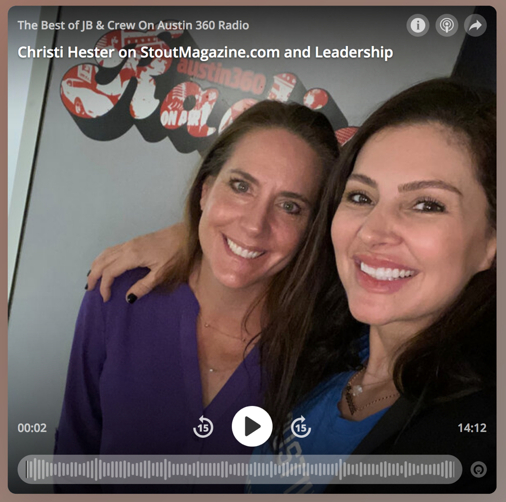 Austin360 Radio:  Christi Hester Talks Purpose & Leadership With Amy Edwards